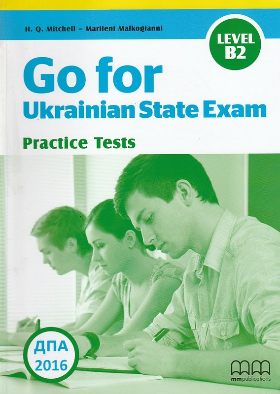 Go for Ukrainian State Exam (Level B2) тести ДПА H.Q. Mitchel